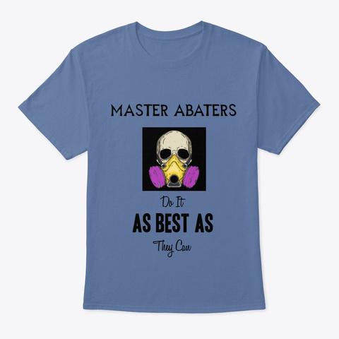 Master Abaters Denim Blue T-Shirt Front