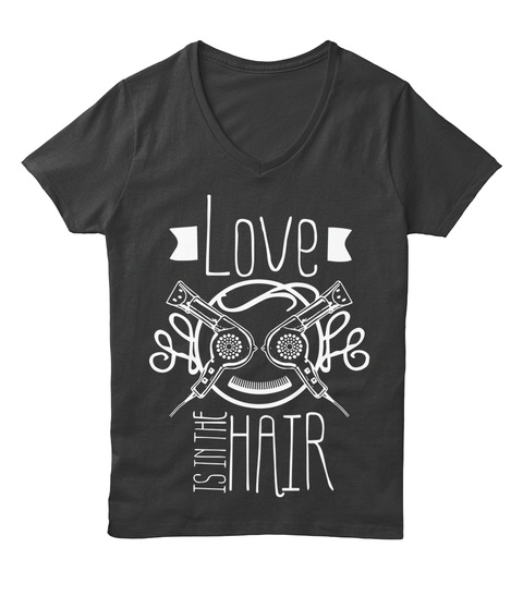 Love Is In The Hair  Black T-Shirt Front