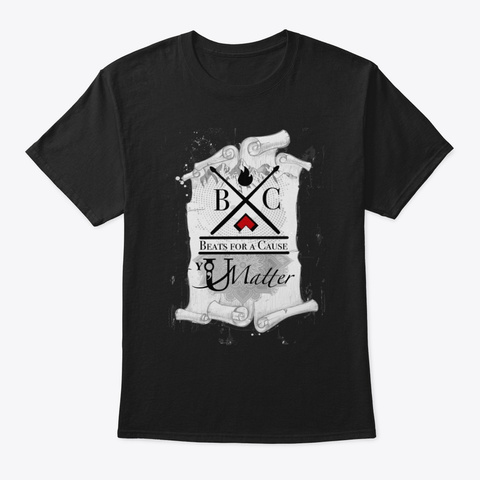 Beats For A Cause And Umatter Black T-Shirt Front