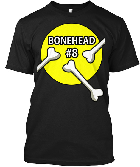 Bonehead #8 T Shirt (Yellow Fill) Black T-Shirt Front