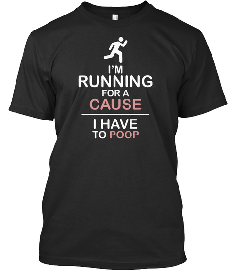 Running For A Cause Great Funny T Shirt Black T-Shirt Front