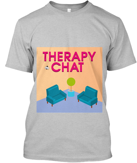 Therapy Chat Light Heather Grey  T-Shirt Front