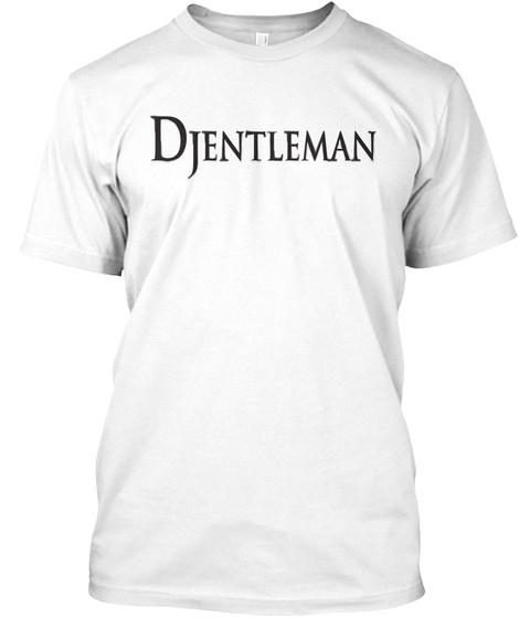 Djentleman White T-Shirt Front