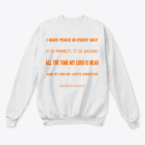 Christian Poems by Anna Szabo #PoemsFromGod I have Peace white sweatshirt for Christian Women #52Devotionals