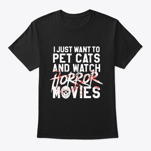 Funny Horror Movie Fan Shirt Halloween Black T-Shirt Front