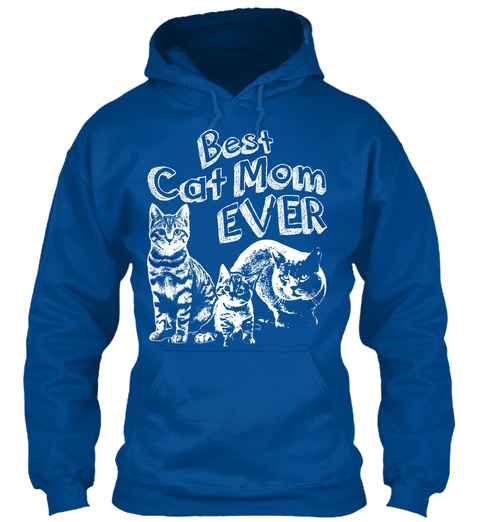 Best Cat Mom Ever Royal T-Shirt Front