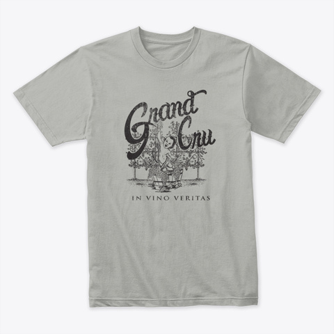 Grand Cru T Shirt For Wine Lovers Light Grey T-Shirt Front