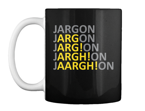 Jargon Mug Black T-Shirt Front