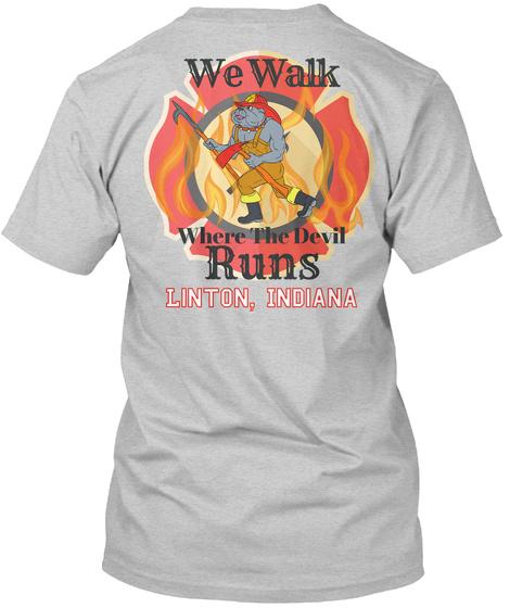 We Walk Where The Devil Runs LFD Unisex Tshirt