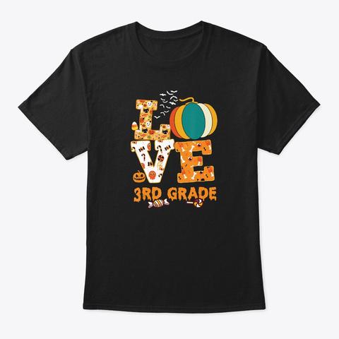 Halloween Love 3rd Grade Teacher Unisex Tshirt