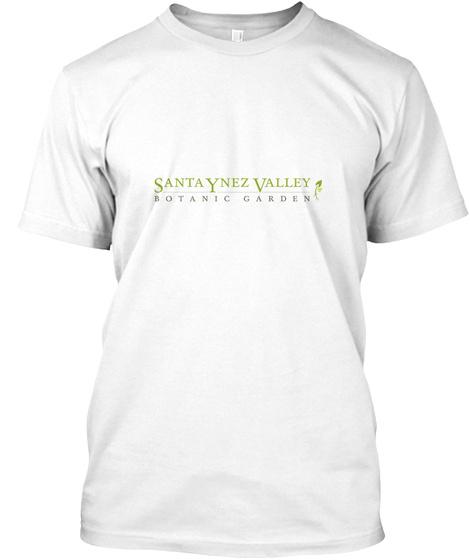 Santa Ynez Valley Botanic Garden White T-Shirt Front