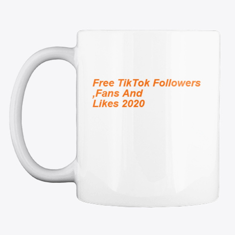 !(Daily)™ ✌✌Free Tik Tok Followers,Fans White T-Shirt Front
