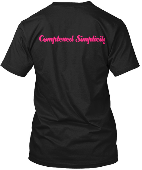 Complexed Simplicity Black T-Shirt Back