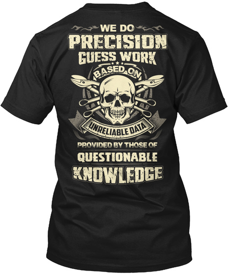 Sheet Metal Worker Limited Edition We Do Precision Guess