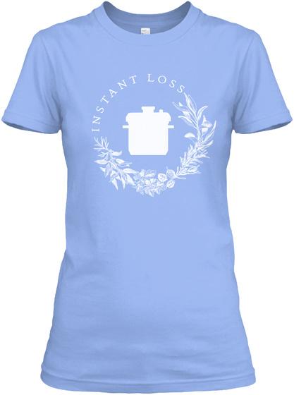Instant Loss Logo T Shirt Light Blue Women's T-Shirt Front