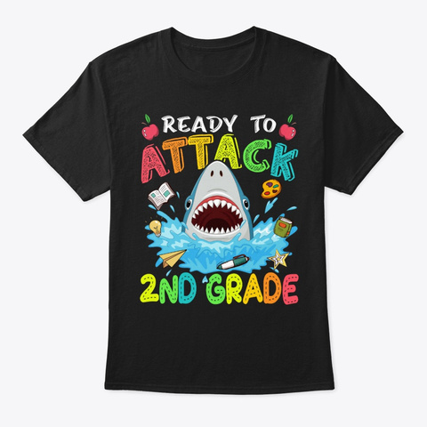Ready To Attack 2nd Grade Shark School Black T-Shirt Front