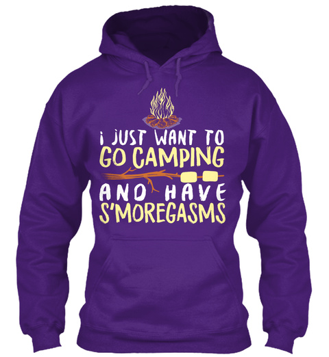 I Just Want To Go Camping And Have S'moregasms Purple T-Shirt Front