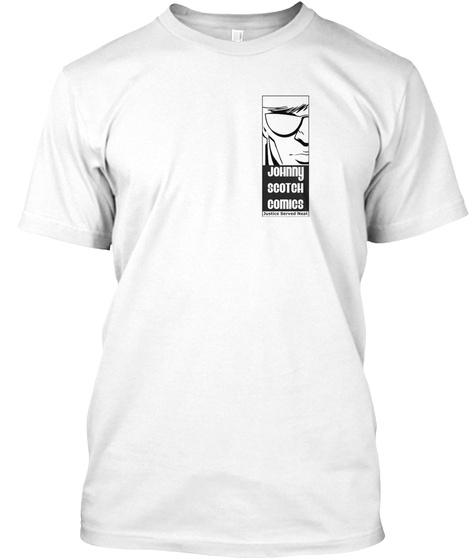 Team Johnny Scotch Swag White T-Shirt Front