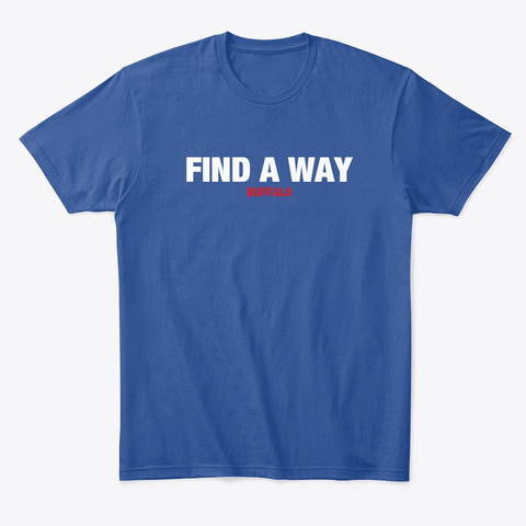 Find A Way Deep Royal T-Shirt Front