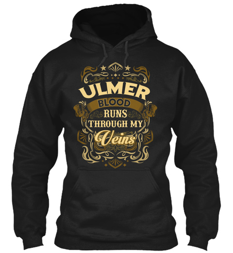 Ulmer Blood Run Through My Veins Black T-Shirt Front