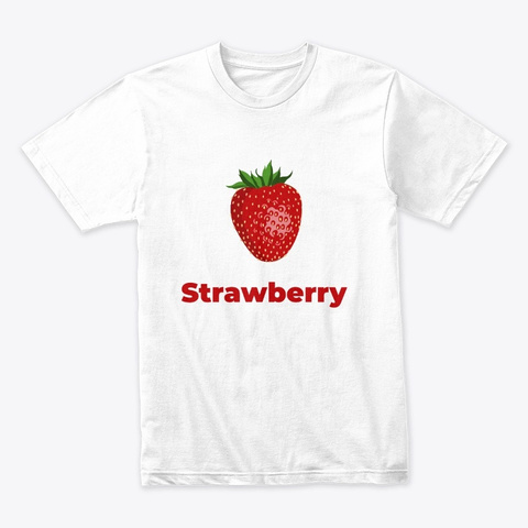 Strawberry Fruit White T-Shirt Front