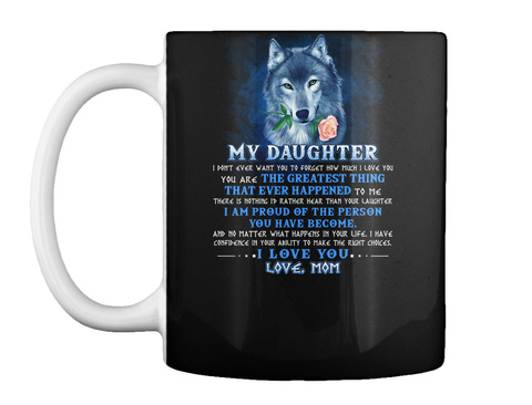Wolf Mom Daughter Don't Forget I Love U Black T-Shirt Front