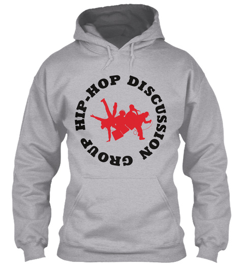 Hip Hop Discussion Group Sport Grey Camiseta Front