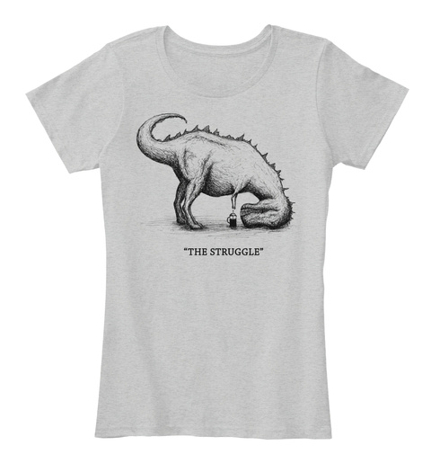 The Struggle Light Heather Grey Women's T-Shirt Front