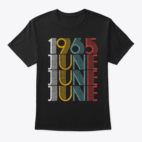 June 1965 Birthday Vintage Style Black T-Shirt Front