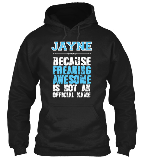 Jayne Is Awesome T Shirt Black T-Shirt Front