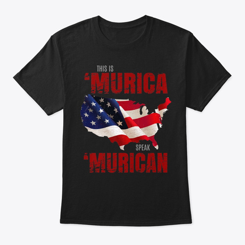 Country  Murica Redneck American Flag Black T-Shirt Front