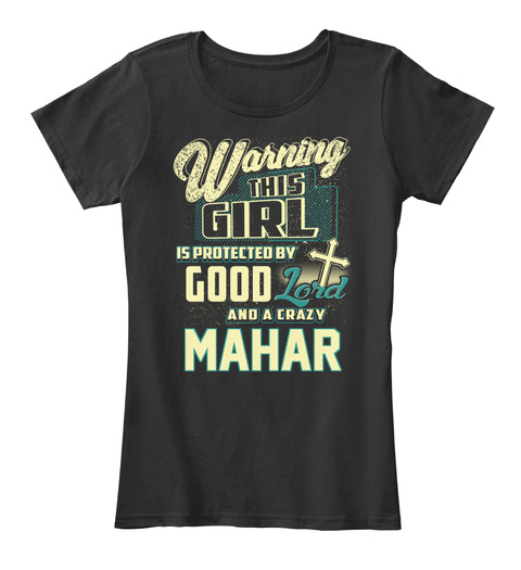 This Girl Protected  Mahar   Customizable Name Black T-Shirt Front
