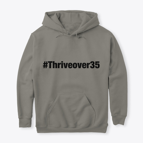 #Thriveover35 Charcoal T-Shirt Front