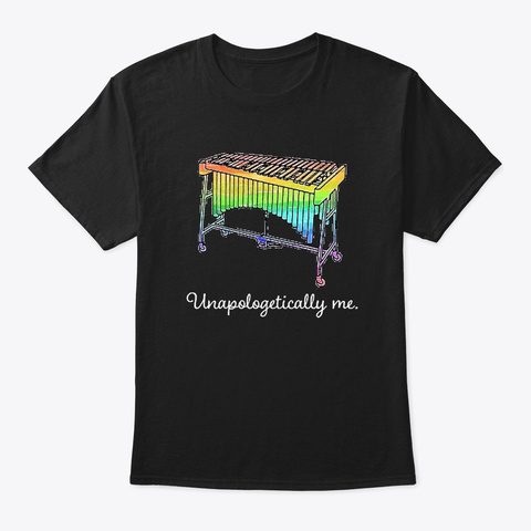 [$15] Unapologetically Me   Xylophone Black T-Shirt Front