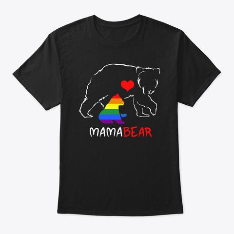 Lgbt Mom Mother Bear Lgbt Pride Month Black T-Shirt Front