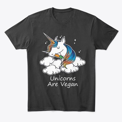 Unicorns Are Vegan. Vegetarian Veggie Black T-Shirt Front