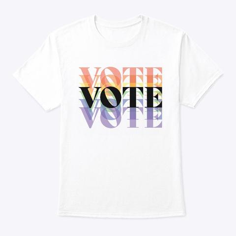 "Rainbow ""Vote"" Shirt White T-Shirt Front"