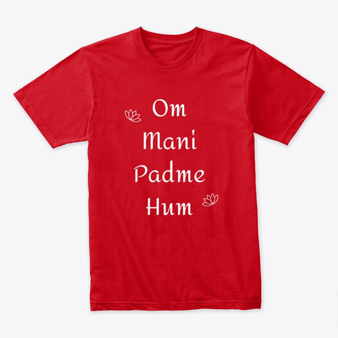 Om Mani Padme Hum Red T-Shirt Front