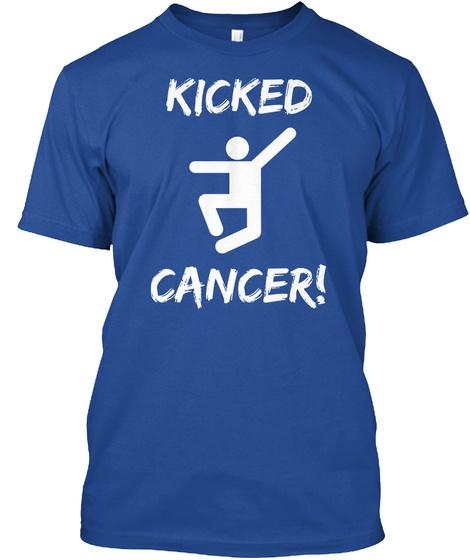 Kicked Cancer Deep Royal T-Shirt Front
