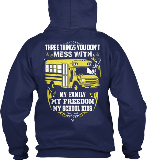 Three Things You Don't Mess With My Family My Freedom My School Kids Navy Sweater Back