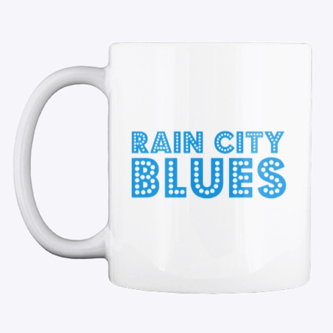 Rain City Blues White T-Shirt Front