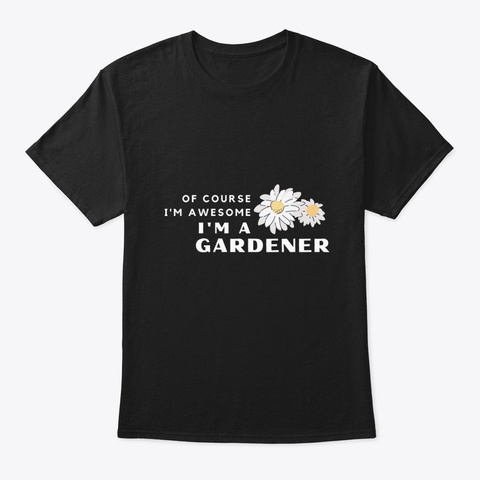 Funny Cute Awesome Gardener Black T-Shirt Front