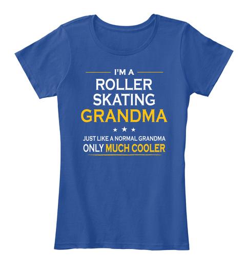 Roller Skating Grandma Only Much Cooler  Deep Royal  T-Shirt Front