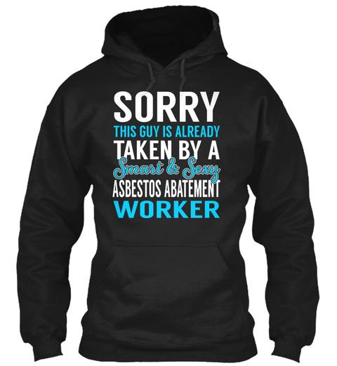 Asbestos Abatement Worker   Smart Sexy Black T-Shirt Front