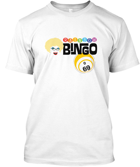 Rainbow Bingo 0 69 White T-Shirt Front