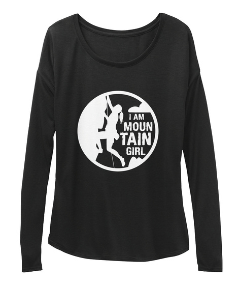 I Am Mountain Girl Black T-Shirt Front