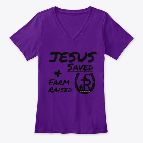 Sixth Day Ranch Jesus Saved Team Purple  T-Shirt Front
