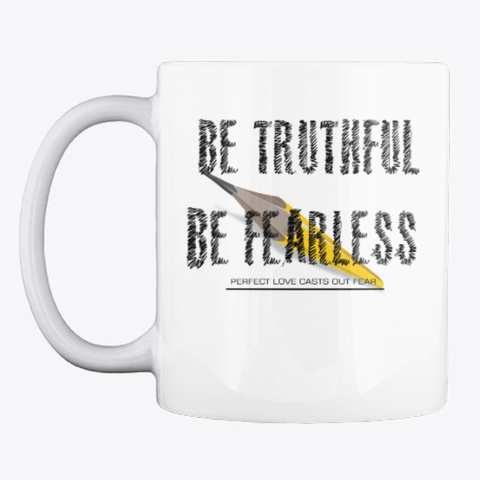 Be Truthful White T-Shirt Front