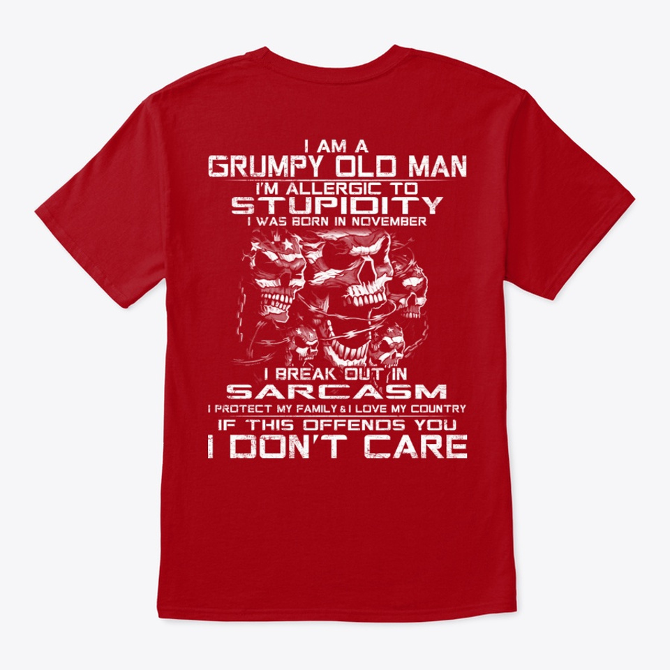 Was With My Standard Unisex T-shirt I Am A Grumpy Old Man Born In November