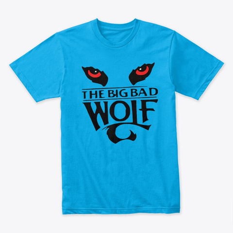 The Big Bad Wolf Design Turquoise T-Shirt Front